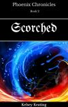 Scorched (Phoenix Chronicles Book 2) cover