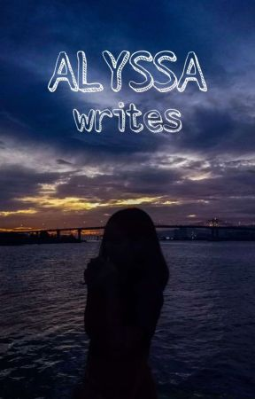 Alyssa Writes by alyssa_dpx