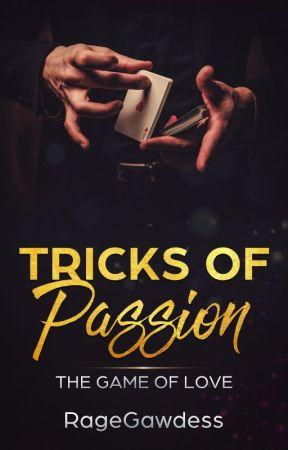 Tricks Of Passion by RageGawdess
