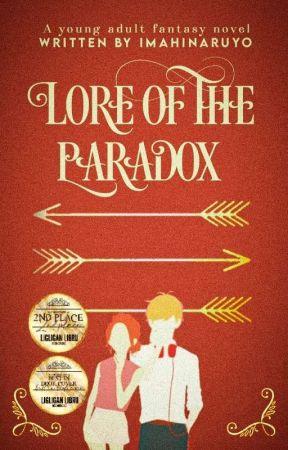 Lore of the Paradox: LOL Trilogy #1 by imahinaruyo