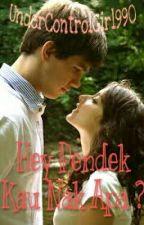Hey Pendek Kau Nak Apa? by UnderControlGirl990