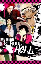 My High School Hell (One piece Fan-Fic) [Continued by Da_Vocaloid] by 7Panda7