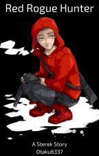 Sterek - The Red Rogue Hunter by otaku6337
