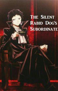 The Silent Rabid Dog's Subordinate cover