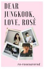 Dear Jungkook, Love Rosé by ro-rosesarered