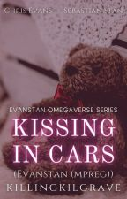 Kissing In Cars || Evanstan (mpreg) ✔ by -hawkwing
