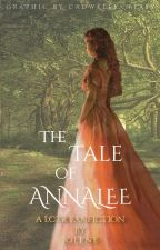 The Tale of Annalee by Havecouragebkind