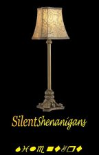 Silent-Shenanigans by SilentArt