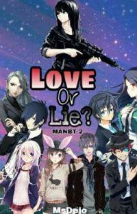 MANBT (book two) Love or Lie? cover