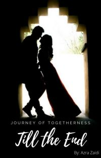 Till The End : A Journey Of Togetherness cover