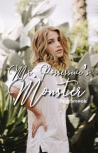 Mr.Possessive's Monster ✔ cover