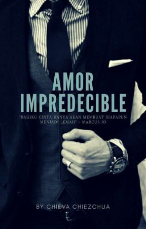 Amor Impredecible - [ On Going ] by chiezchua