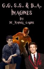 g.g. s.s. & b.a. Imagines by DC_Marvel_Galore