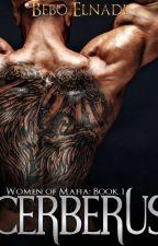 Cerberus (women Of Mafia world book 1) by Bebo_Bolbola