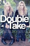 Double Take [Sequel to Bound] cover