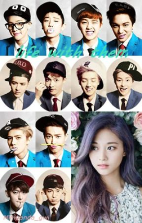 Life with them (EXO Fanfic) by llalmoon
