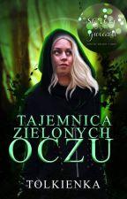 Tajemnica zielonych oczu autorstwa Tolkienka