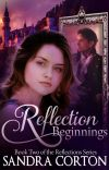 Reflections Beginning (Book 2) Now published so sample only cover