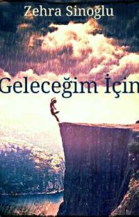 GELECEĞİM İÇİN. cover