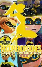 Recomendaciones dignas de una abeja reina by TeamMiraculers