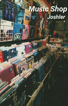 Music Shop. [Joshler] by sadnessmin_