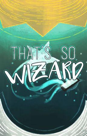 That's So Wizard by ErikMcKinnon
