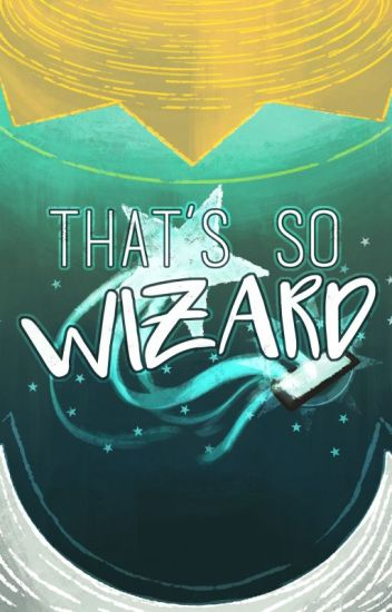 That's So Wizard