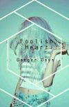 Foolish Heart //Danger Days// cover