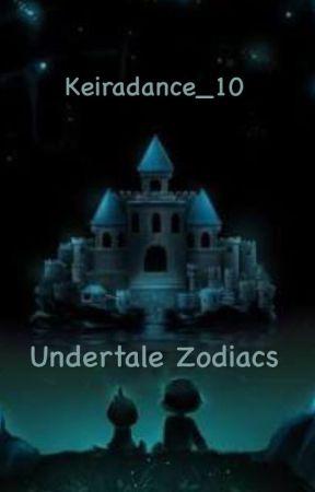 Undertale Zodiacs by depressedgaydumbass