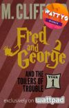 Fred and George and the Toilers of Trouble (Year 1) ✔ cover
