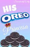 His Oreo Princesa cover