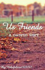 Us Friends - A Camren Story by Nikxfelicia1989727