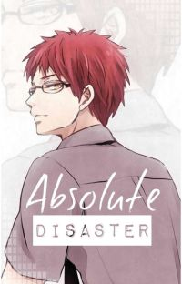 Absolute Disaster [Akashi X Reader] | BOOK II cover