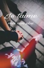 Je t'aime, moi non plus. by yoonaa1