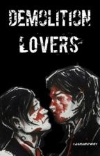 Demolition Lovers // Frerard by jururdway