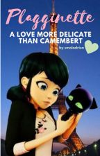 Plagginette: A Love more Delicate than Camembert -Miraculous Ladybug by smoladrien
