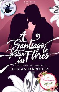 A Santiago le gustan las flores | EIDA #1 cover