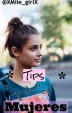 Tips para mujeres by XMiie_girlX