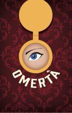 Omertà by CaffeineCrusader