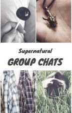 Supernatural Group Chats by sad-house-plant