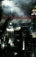 The Kings Daughter by ClaraSchmidt23