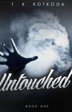 Untouched (Untouched #1) by Kotkoda