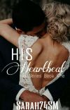 His Heartbeat [His Series 1] {Completed} cover