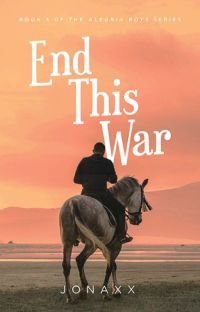 End This War (Alegria Boys #3) (Published under MPress) cover