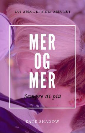{Sospesa} Mer Og Mer - Sempre di più [Noora/William] by KateShadow