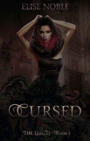 Cursed (Paranormal Romantic Suspense, Complete) by EliseNoble