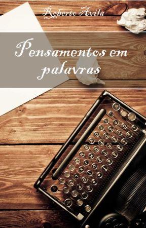 Pensamentos em Palavras by Prof_RobertoAvila