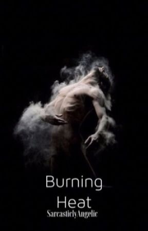 Burning Heat (mpreg) by SarcasticlyAngelic