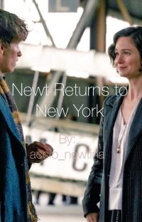 Newt Returns to New York (Newtina Fanfiction) cover