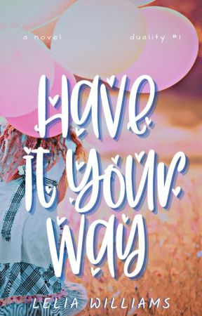 Have It Your Way by KeepCALM_5SOS